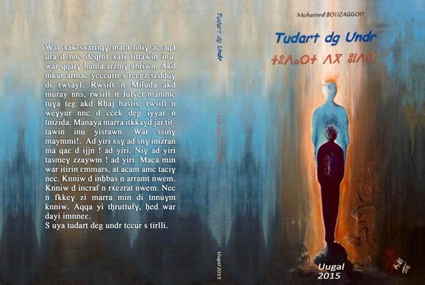 Publications amazighes /  « Tudart dg Undr », La vie dans La tombe,  de M.Bouzaggou.