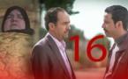 Series  ( Ifiran N Tracha )- Ep16 | مسلسل خيوط رفيعة